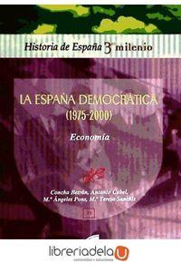 ag-la-espana-democratica-1975-2000-economia-9788497566780