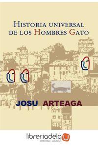 ag-historia-universal-de-los-hombres-gato-9788498681888