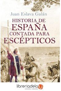 ag-histroia-de-espana-contada-para-escepticos-9788408091615