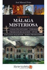 ag-malaga-misteriosa-guia-secreta-9788492924226