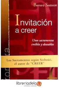 ag-invitacion-a-creer-unos-sacramentos-creibles-y-deseables-9788428536387
