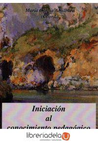 ag-iniciacion-al-conocimiento-pedagogico-9788498496901