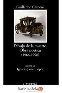 ag-dibujo-de-la-muerte-obra-poetica-1966-1990-9788437626345