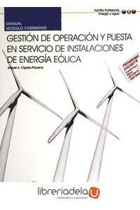 ag-manual-de-gestion-de-operacion-y-puesta-en-servicio-de-instalaciones-de-energia-eolica-certificados-de-profesionalidad-9788468115849