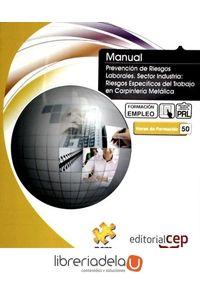 ag-manual-de-prevencion-de-riesgos-laborales-sector-industria-riesgos-especificos-del-trabajo-de-carpinteria-metalica-9788499379593