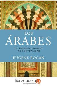 ag-los-arabes-del-imperio-otomano-a-la-actualidad-9788498923315