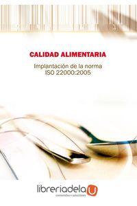 ag-calidad-alimentaria-implantacion-de-la-norma-iso-22-000-2005-9788483644010
