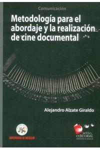 metodologia-para-el-abordaje-y-la-realizacion-de-cine-documental-9789588922716-udem