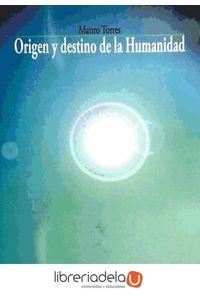 ag-origen-y-destino-de-la-humanidad-9788497428866