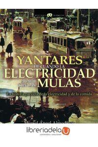 ag-yantares-de-cuando-la-electricidad-acabo-con-las-mulas-9788497638401