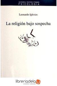 ag-la-religion-bajo-sospecha-9788476589441