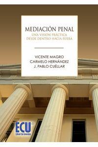 lib-mediacion-penal-una-vision-practica-desde-dentro-hacia-fuera-editorial-ecu-9788499486048