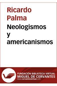 lib-neologismos-y-americanismos-fundacin-biblioteca-virtual-miguel-de-cervantes-9788493844172