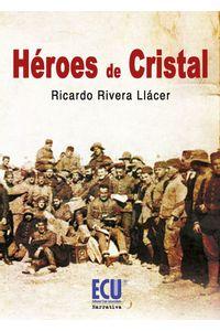 lib-heroes-de-cristal-editorial-ecu-9788499485805