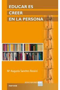 lib-educar-es-creer-en-la-persona-narcea-9788427720565