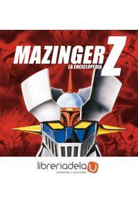 ag-mazinger-z-la-enciclopedia-9788415201021