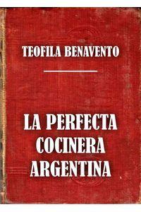 lib-la-perfecta-cocinera-argentina-signo-vital-ediciones-digitales-9789873610073