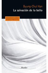 lib-la-salvacion-de-lo-bello-herder-editorial-9788425437595