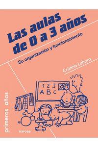 lib-las-aulas-de-0-a-3-anos-narcea-9788427719507