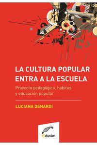 lib-la-cultura-popular-entra-a-la-escuela-editorial-universitaria-villa-mara-9789876990264