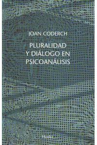 lib-pluralidad-y-dialogo-en-psicoanalisis-herder-editorial-9788425437397