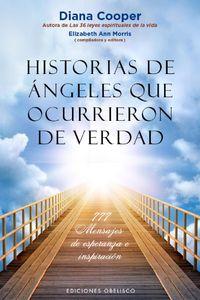 lib-historias-de-angeles-que-ocurrieron-de-verdad-obelisco-9788491111030