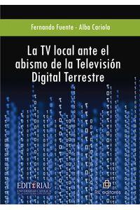 lib-la-tv-local-ante-el-abismo-de-la-television-digital-terrestre-ril-editores-9789562849968