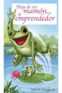 lib-deja-de-ser-mamon-se-emprendedor-ebooks-patagonia-9789563625929