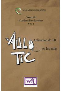 lib-aplicacion-de-tic-en-las-aulas-wgt-ediciones-9789871827626