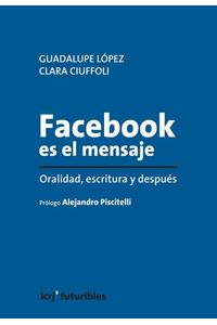 lib-facebook-es-el-mensaje-la-cruja-9789876011716