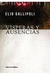 lib-visperas-y-ausencias-editorial-biblos-9789876911368