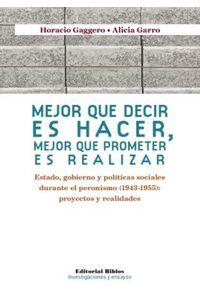 lib-mejor-que-decir-es-hacer-mejor-que-prometer-es-realizar-editorial-biblos-9789876911399