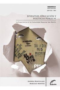 lib-juventud-educacion-y-politicas-publicas-editorial-universitaria-villa-mara-9789876990080