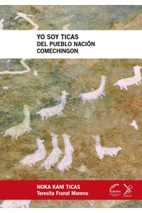 lib-yo-soy-ticas-del-pueblo-nacion-comechingon-editorial-universitaria-villa-mara-9789876991353