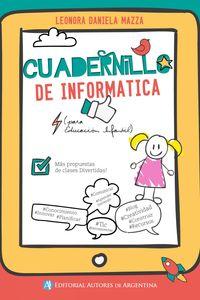 lib-cuadernillo-de-informatica-propuestas-de-clases-divertidas-editorial-autores-de-argentina-9789877113341