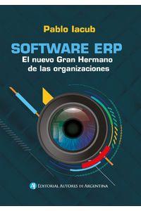 lib-software-erp-el-nuevo-gran-hermano-de-las-organizaciones-editorial-autores-de-argentina-9789877114423