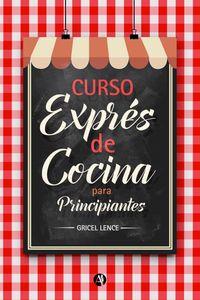 lib-curso-express-de-cocina-para-principiantes-editorial-autores-de-argentina-9789877116892
