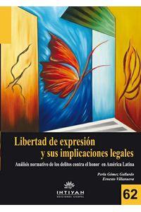 lib-la-libertad-de-expresion-y-sus-implicaciones-legales-comunicacin-social-ediciones-9789978550830