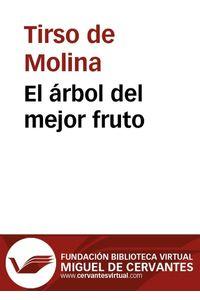 lib-el-arbol-del-mejor-fruto-fundacin-biblioteca-virtual-miguel-de-cervantes-9788415219637