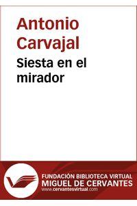 lib-siesta-en-el-mirador-fundacin-biblioteca-virtual-miguel-de-cervantes-9788415548959