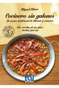 lib-cocinero-sin-galones-las-recetas-de-los-mios-hechas-por-mi-edicion-ampliada-editorial-ecu-9788416479474