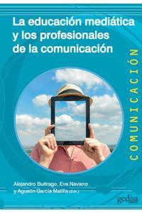 lib-la-educacion-mediatica-y-los-profesionales-de-la-comunicacion-gedisa-9788416572014