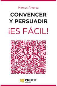 lib-convencer-y-persuadir-es-facil-profit-editorial-9788416583348