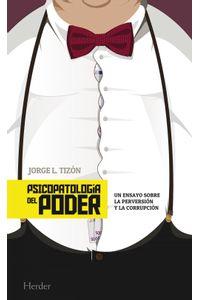 lib-psicopatologia-del-poder-herder-editorial-9788425434358