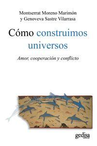 lib-como-construimos-universos-gedisa-9788497845885