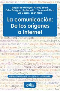 lib-la-comunicacion-de-los-origenes-a-internet-gedisa-9788497847315