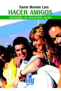 lib-hacer-amigos-estrategias-de-proyeccion-social-editorial-ecu-9788499489094