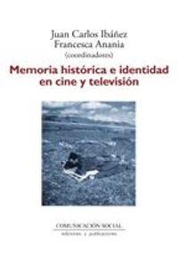 lib-memoria-historica-e-identidad-en-cine-y-television-comunicacin-social-ediciones-9788492860623