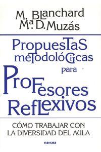 lib-propuestas-metodologicas-para-profesores-reflexivos-narcea-9788427718449