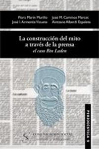 lib-la-construccion-del-mito-a-traves-de-la-prensa-el-caso-bin-laden-comunicacin-social-ediciones-9788492860074